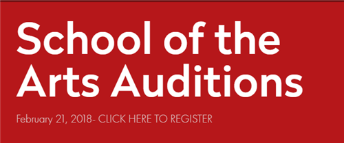 School of the Arts Auditions- Feb. 21
